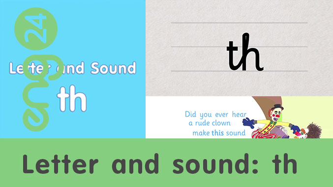 Letter and sound: th