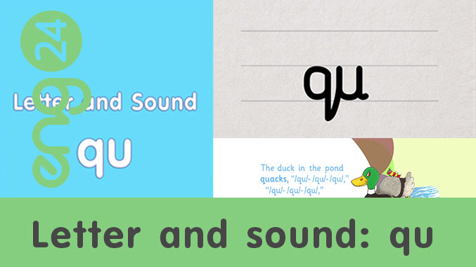 Letter and sound: qu