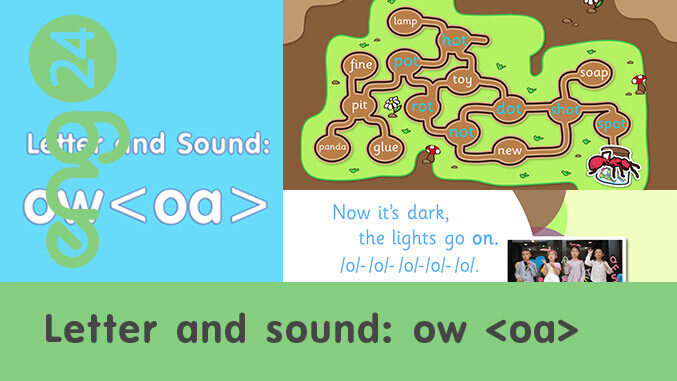 Letter and sound: ow <oa>