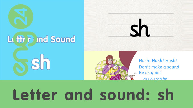 Letter and sound: sh