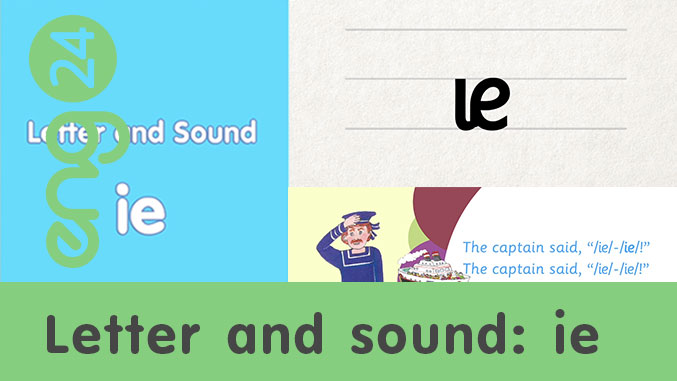 Letter and sound: ie
